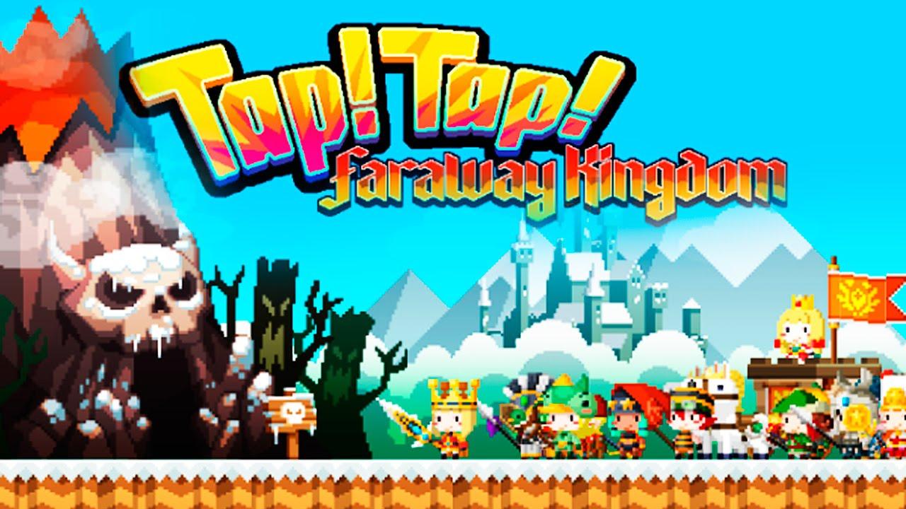 Tap Tap Faraway Kingdom
